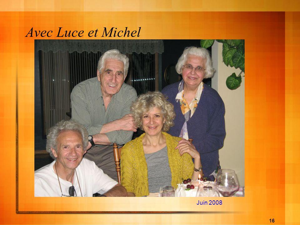 Avec Luce et Michel Juin 2008