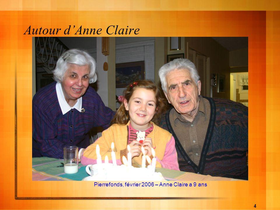 Autour d'Anne Claire Pierrefonds, février 2006 – Anne Claire a 9 ans