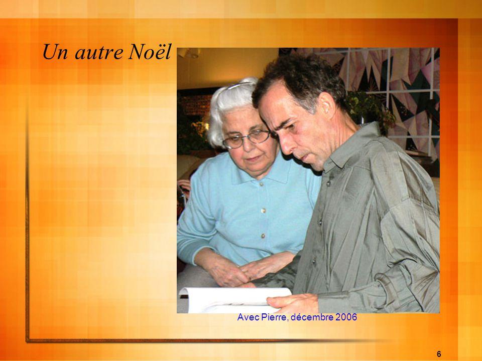 Un autre Noël Avec Pierre, décembre 2006