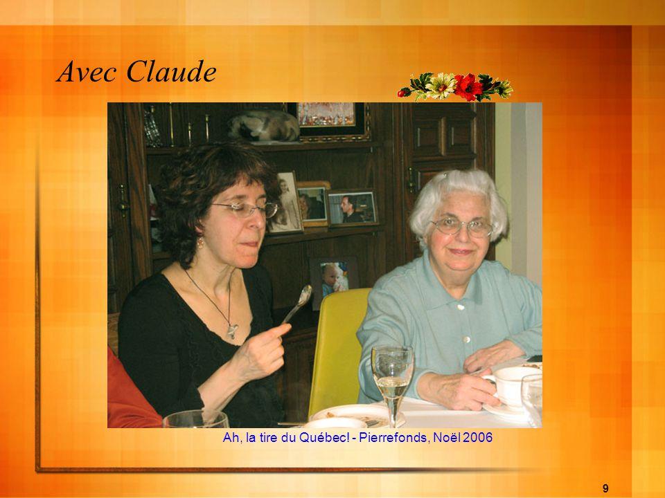 Avec Claude Ah, la tire du Québec! - Pierrefonds, Noël 2006