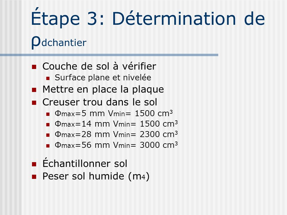 Étape 3: Détermination de ρdchantier