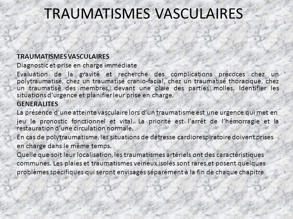 TRAUMATISMES VASCULAIRES