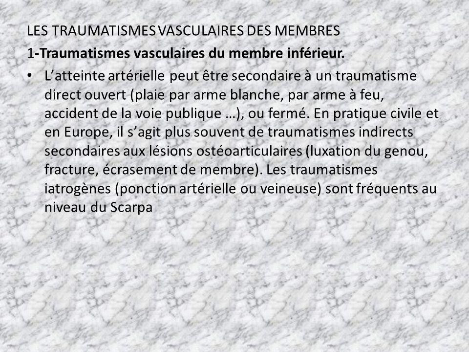 LES TRAUMATISMES VASCULAIRES DES MEMBRES