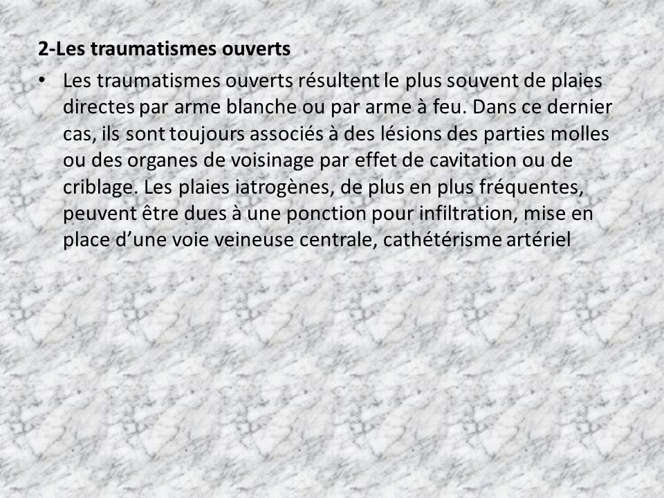 2-Les traumatismes ouverts