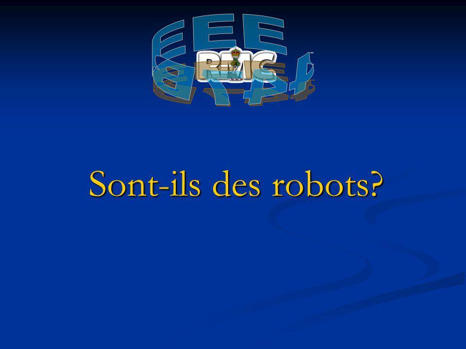 Sont-ils des robots EEE 447B