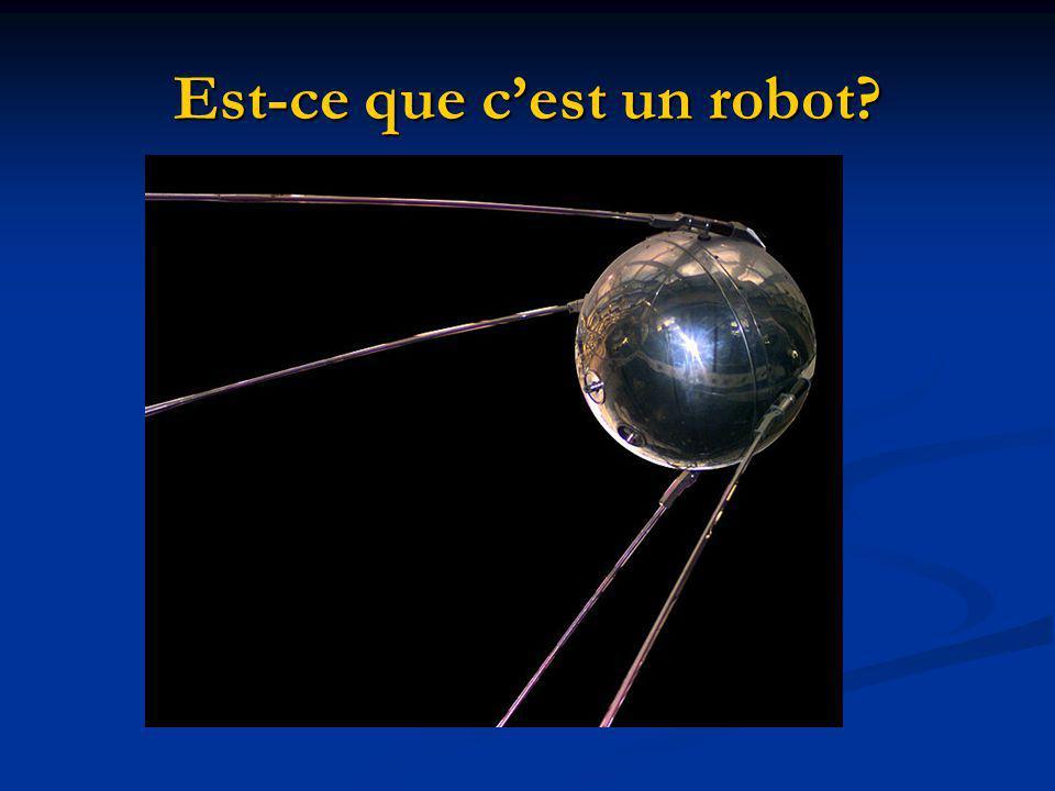 Est-ce que c'est un robot
