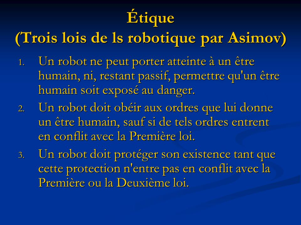 Étique (Trois lois de ls robotique par Asimov)