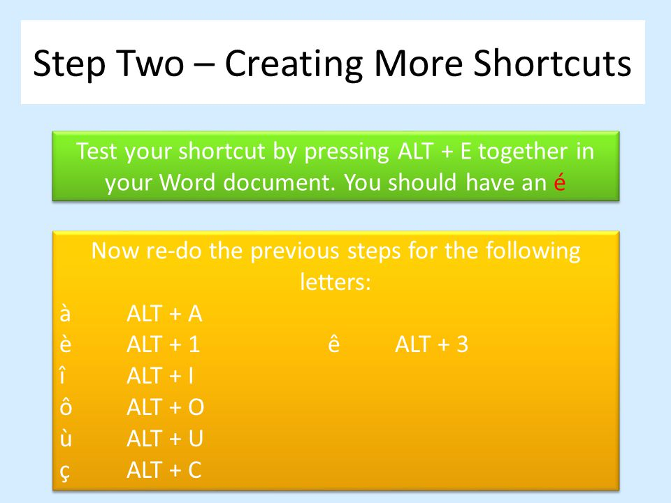 Step Two – Creating More Shortcuts