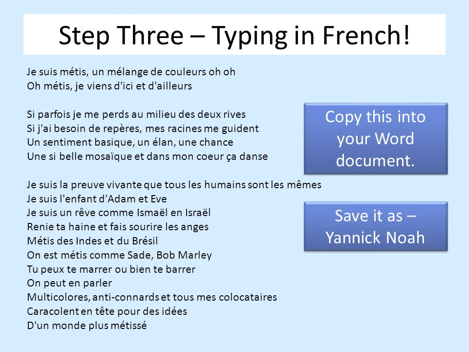 Step Three – Typing in French!