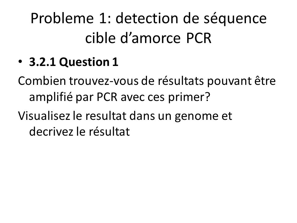 Probleme 1: detection de séquence cible d'amorce PCR