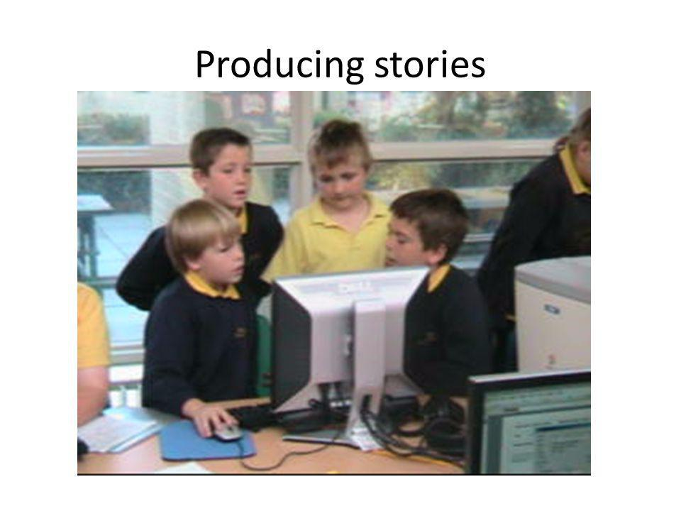 Producing stories