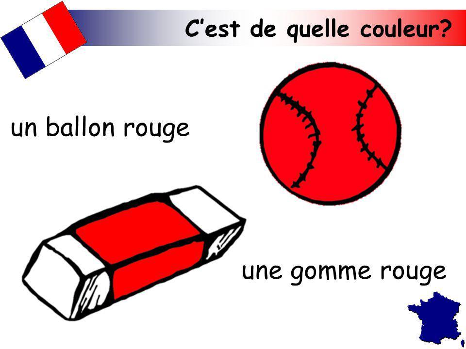 un ballon rouge une gomme rouge C'est de quelle couleur