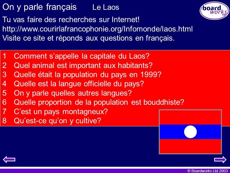On y parle français Le Laos Tu vas faire des recherches sur Internet!