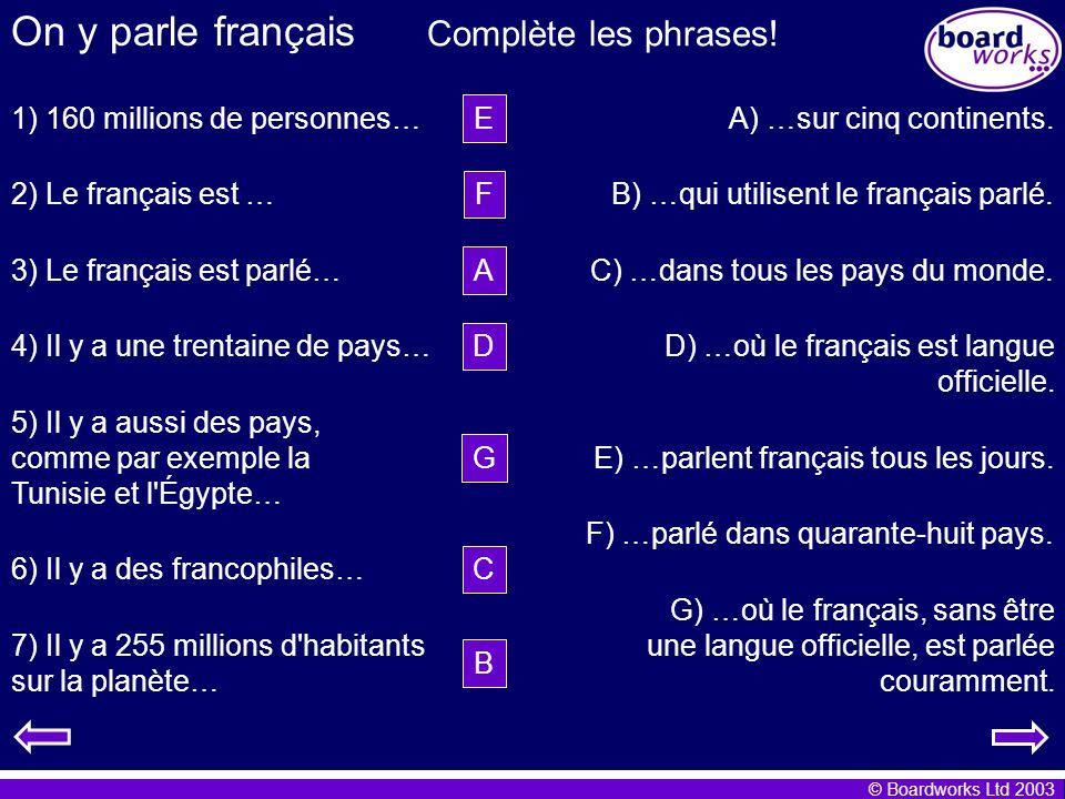 On y parle français Complète les phrases!