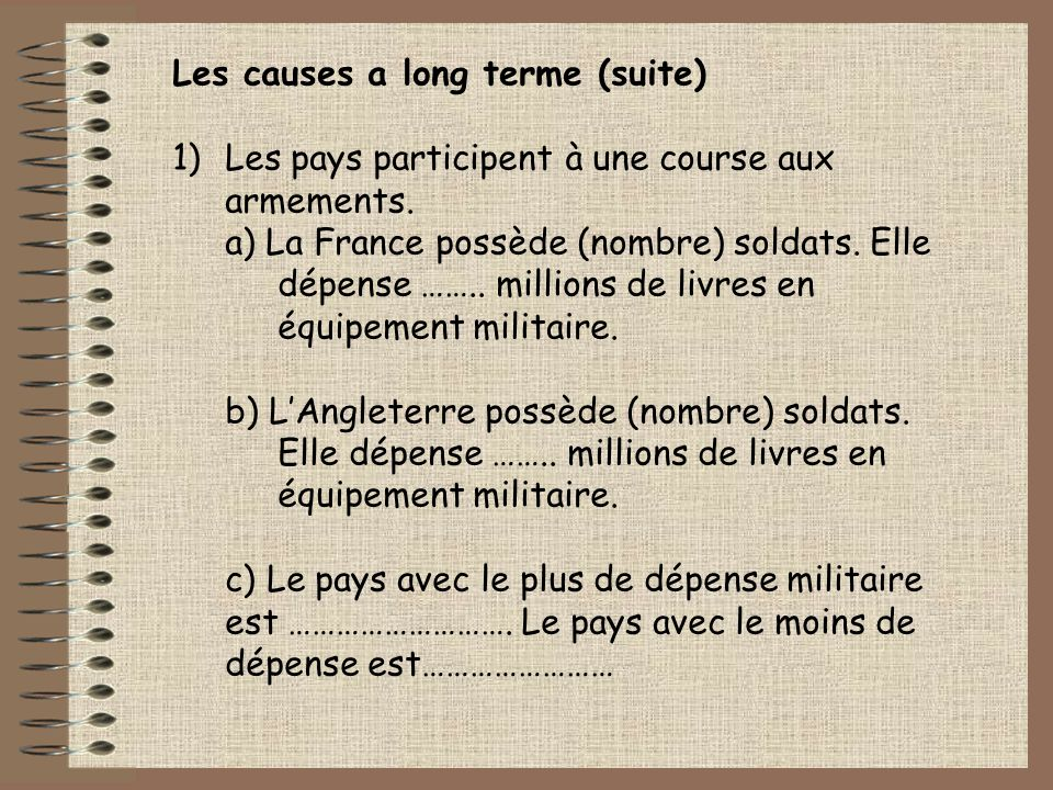 Les causes a long terme (suite)