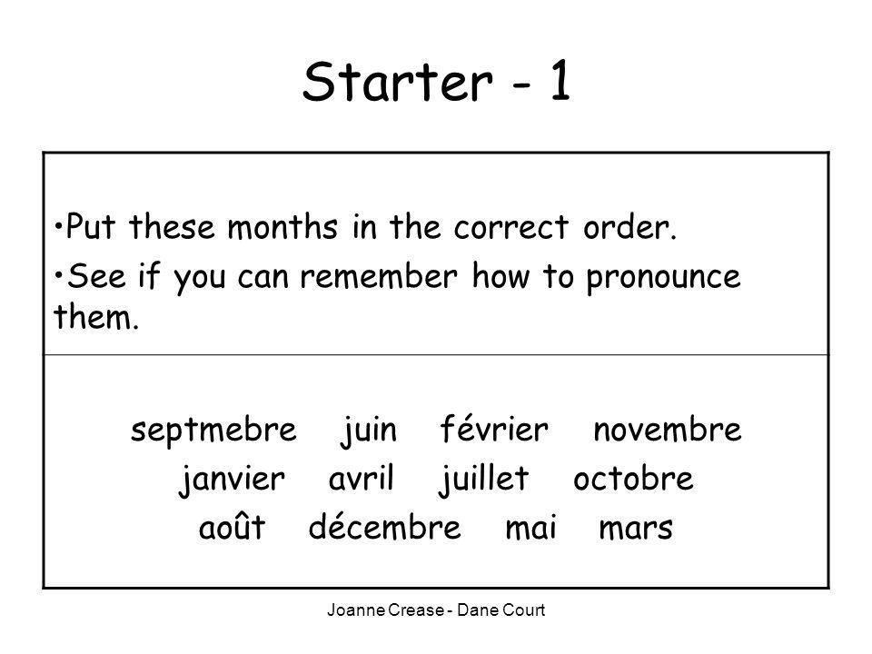Starter - 1 Put these months in the correct order.