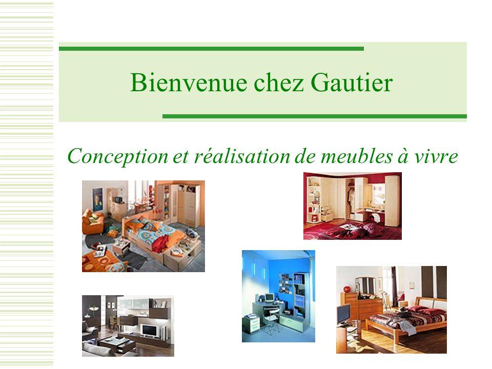 Bienvenue chez Gautier