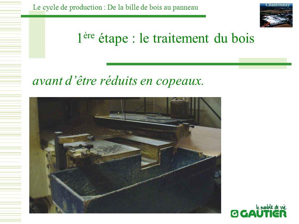 1ère étape : le traitement du bois