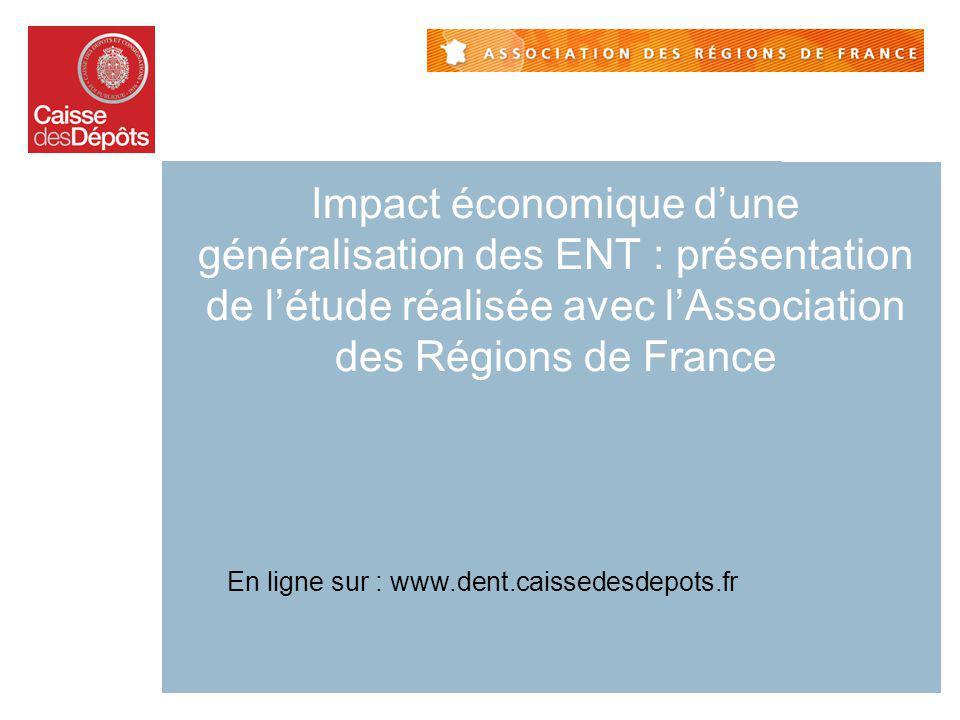 Impact économique d'une généralisation des ENT : présentation de l'étude réalisée avec l'Association des Régions de France