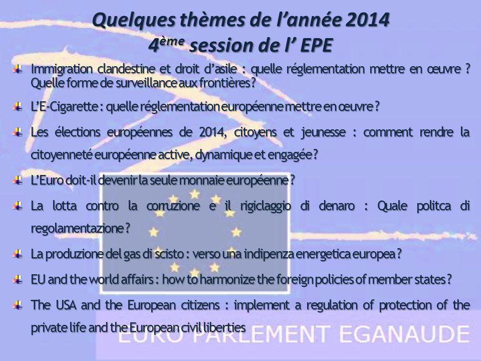Quelques thèmes de l'année 2014 4ème session de l' EPE