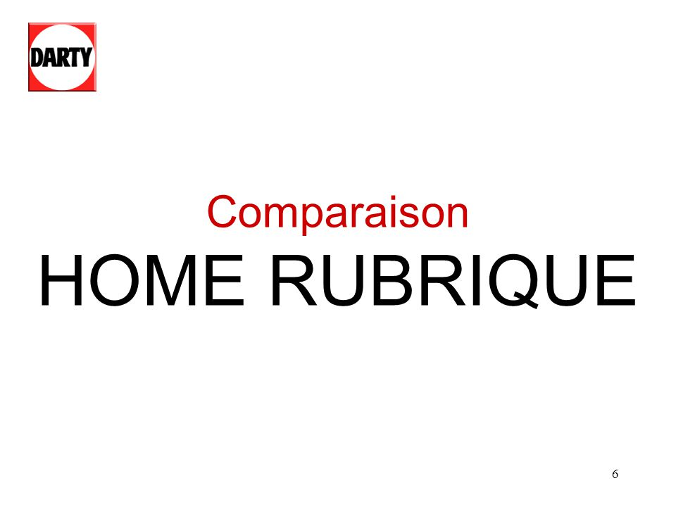 Comparaison HOME RUBRIQUE