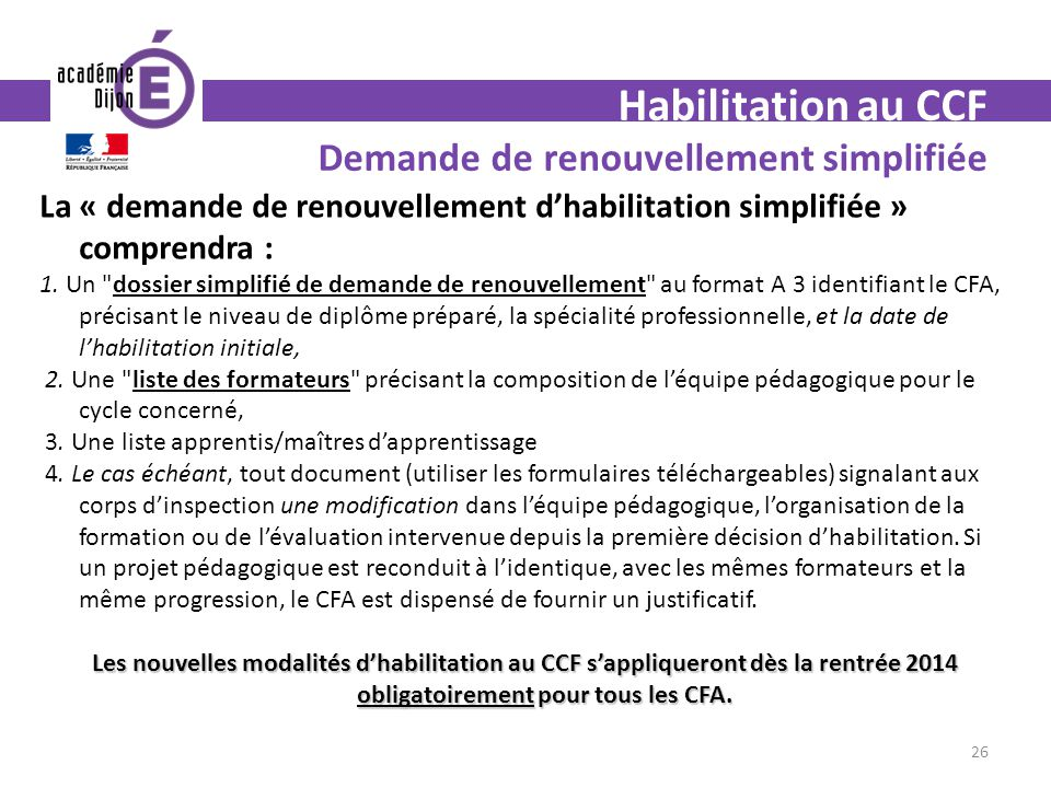 Habilitation au CCF Demande de renouvellement simplifiée