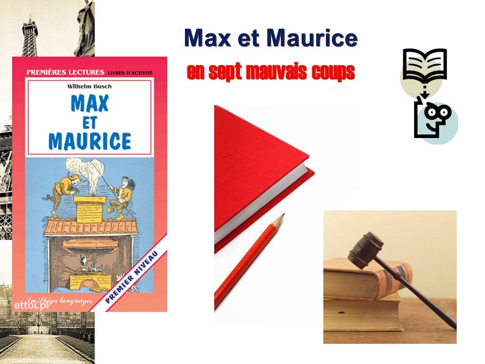 Max et Maurice en sept mauvais coups