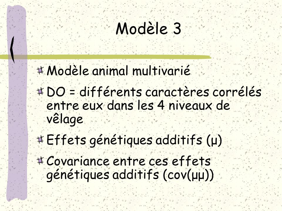 Modèle 3 Modèle animal multivarié