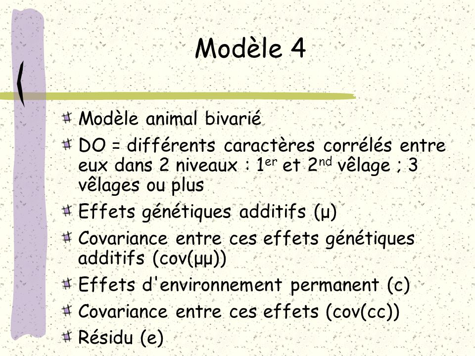 Modèle 4 Modèle animal bivarié