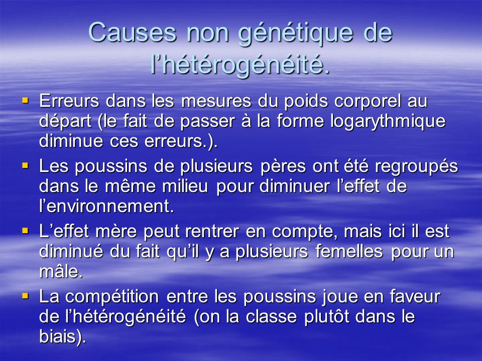 Causes non génétique de l'hétérogénéité.