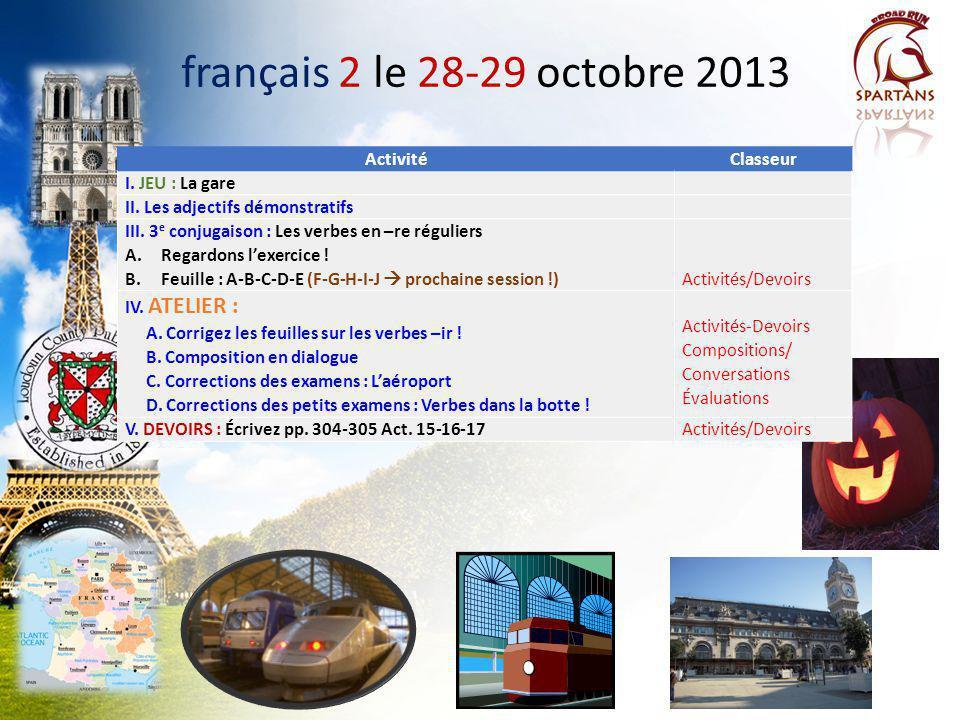 français 2 le 28-29 octobre 2013 Activité Classeur I. JEU : La gare