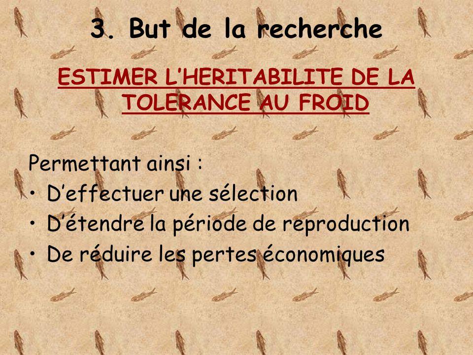 ESTIMER L'HERITABILITE DE LA TOLERANCE AU FROID