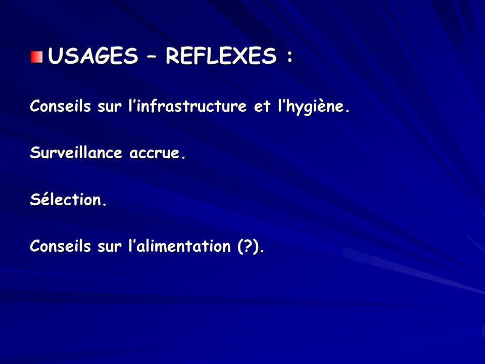 USAGES – REFLEXES : Conseils sur l'infrastructure et l'hygiène.