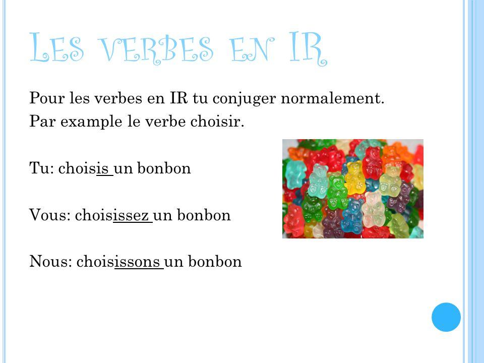 Les verbes en IR