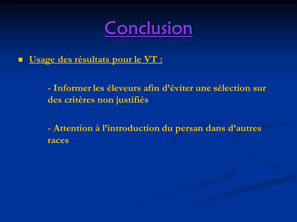 Conclusion Usage des résultats pour le VT :