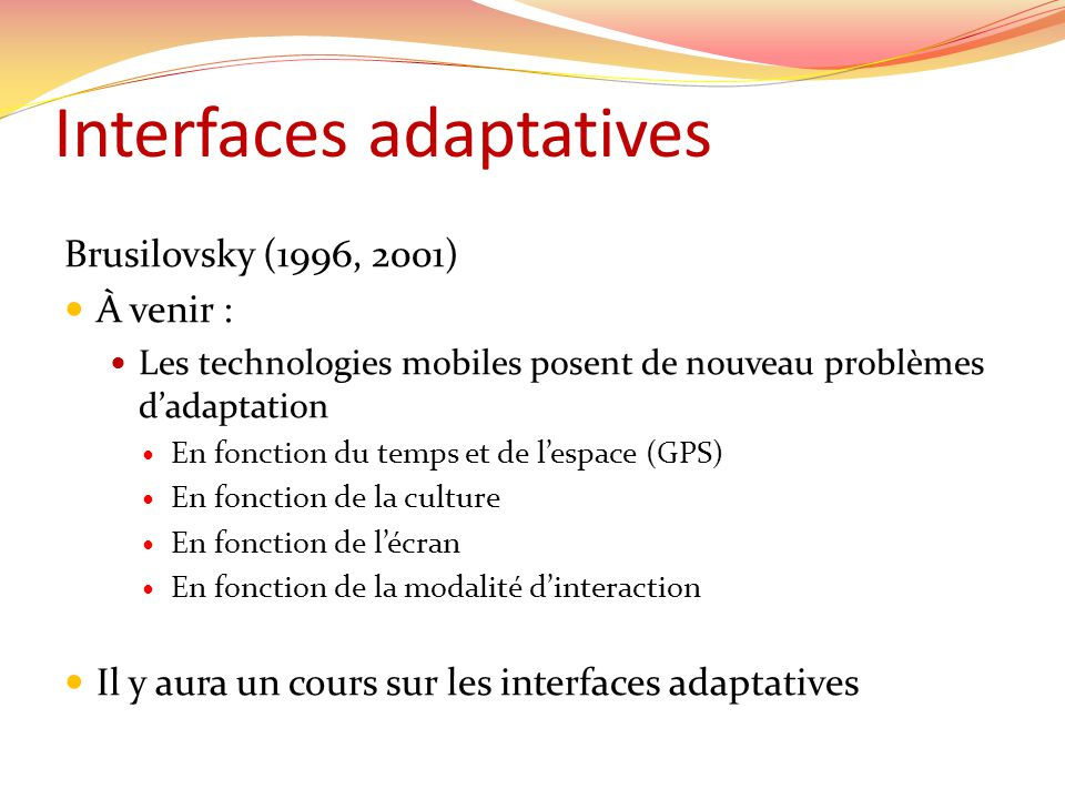Interfaces adaptatives