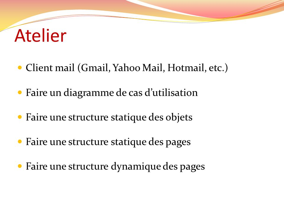 Atelier Client mail (Gmail, Yahoo Mail, Hotmail, etc.)