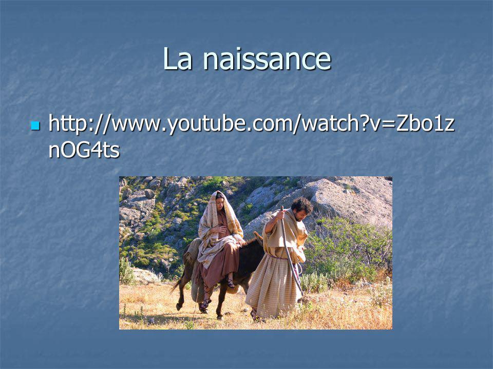 La naissance http://www.youtube.com/watch v=Zbo1znOG4ts