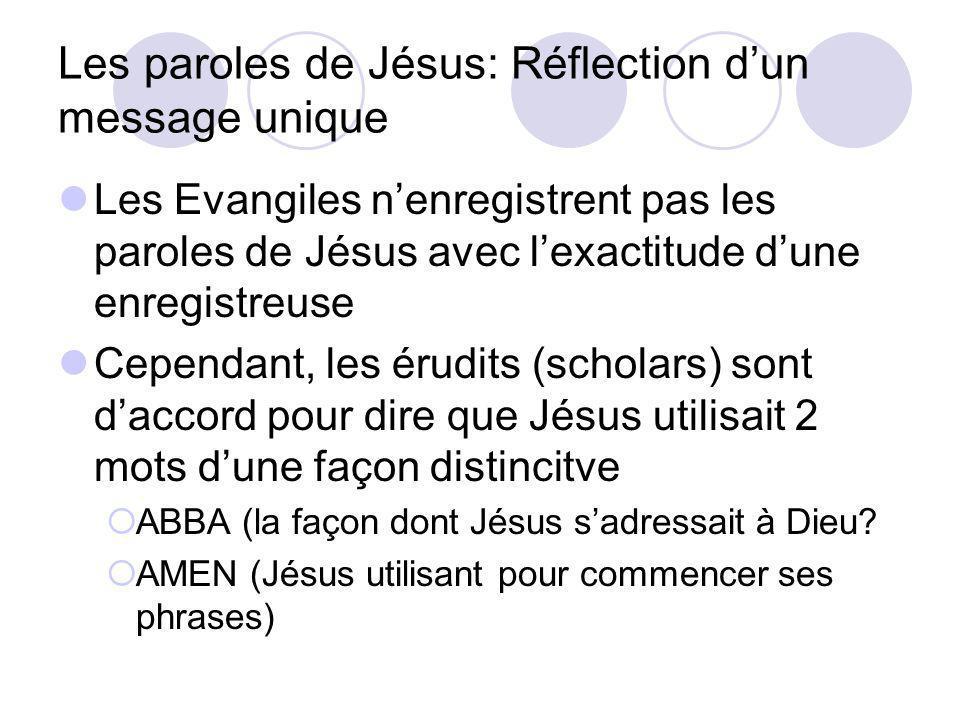 Les paroles de Jésus: Réflection d'un message unique