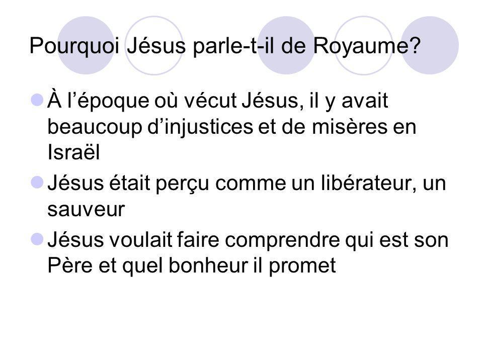 Pourquoi Jésus parle-t-il de Royaume