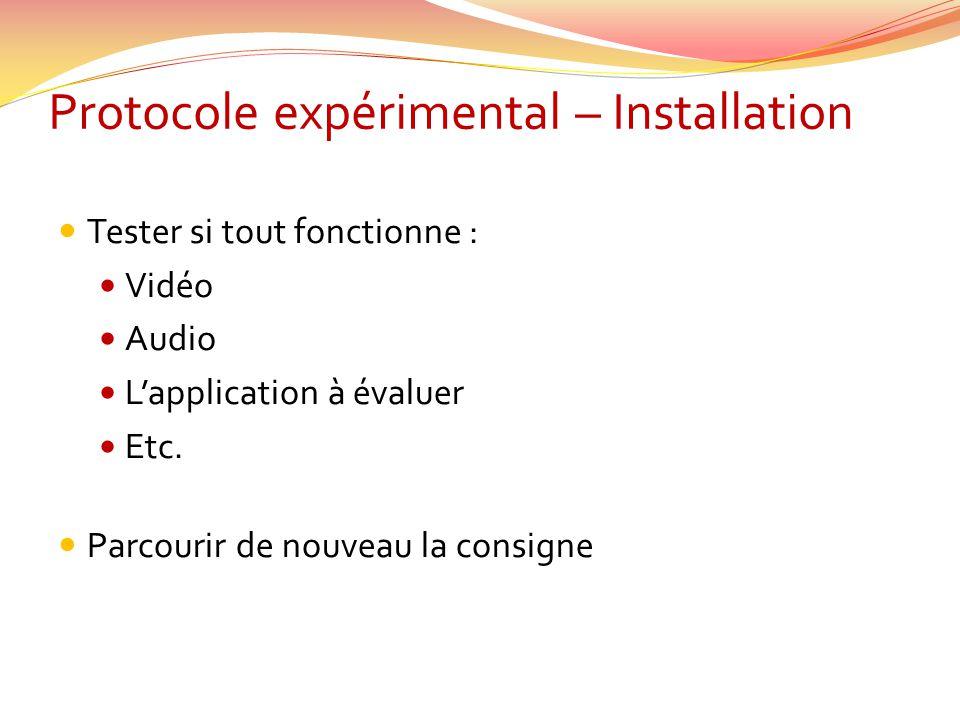 Protocole expérimental – Installation