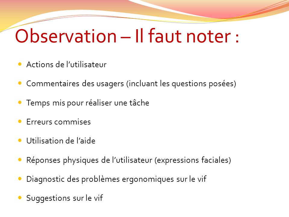 Observation – Il faut noter :