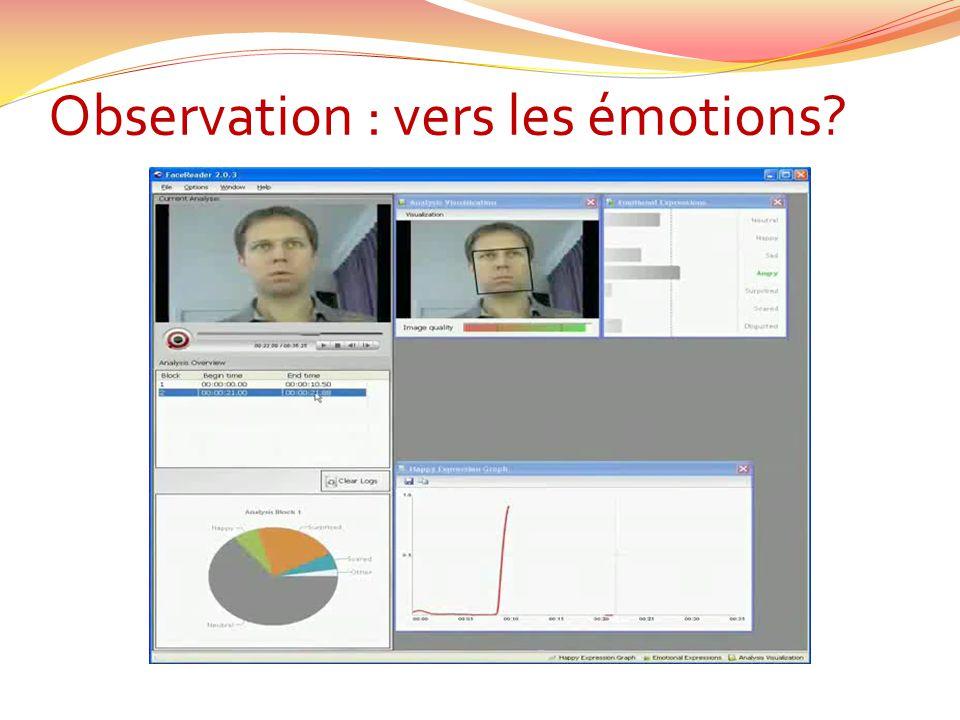 Observation : vers les émotions