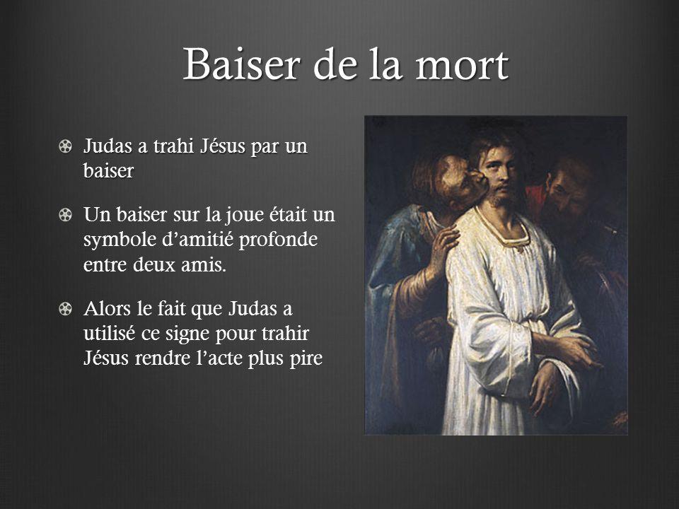 Baiser de la mort Judas a trahi Jésus par un baiser