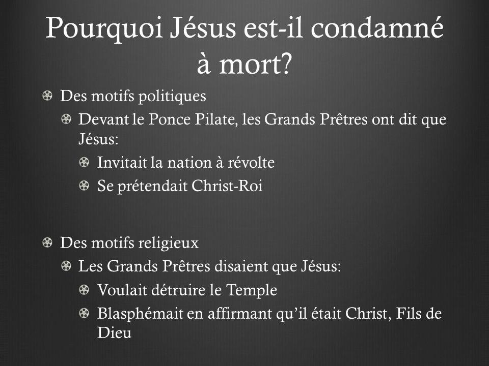 Pourquoi Jésus est-il condamné à mort