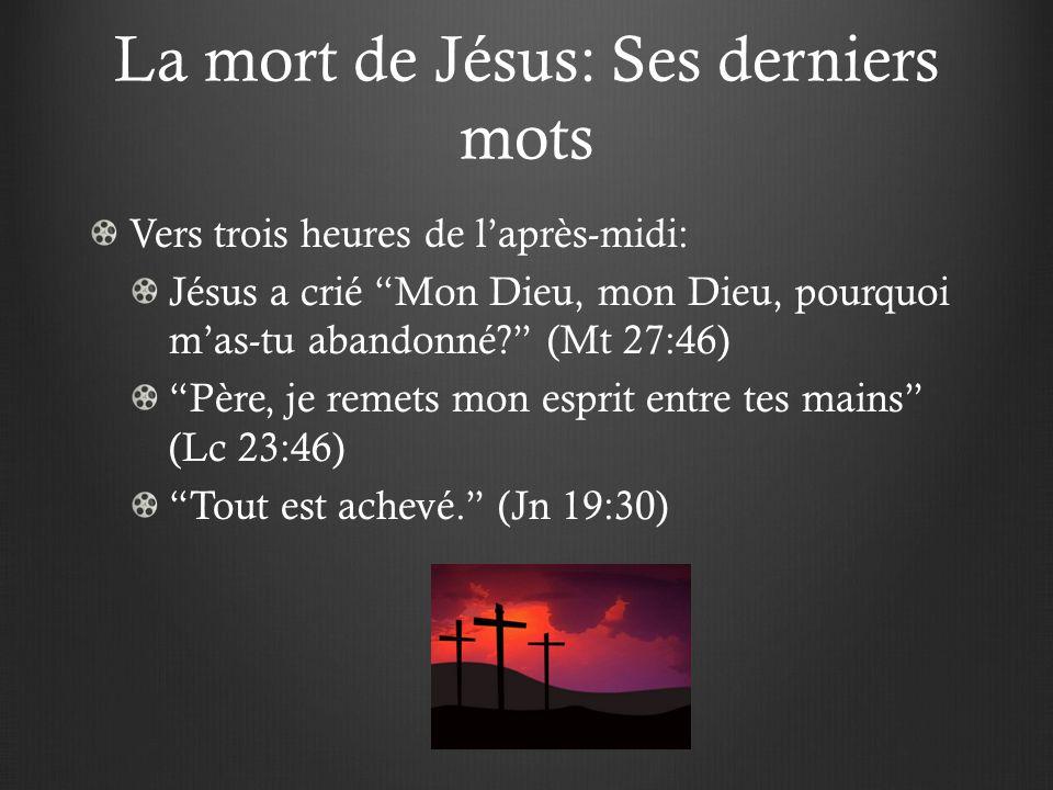 La mort de Jésus: Ses derniers mots