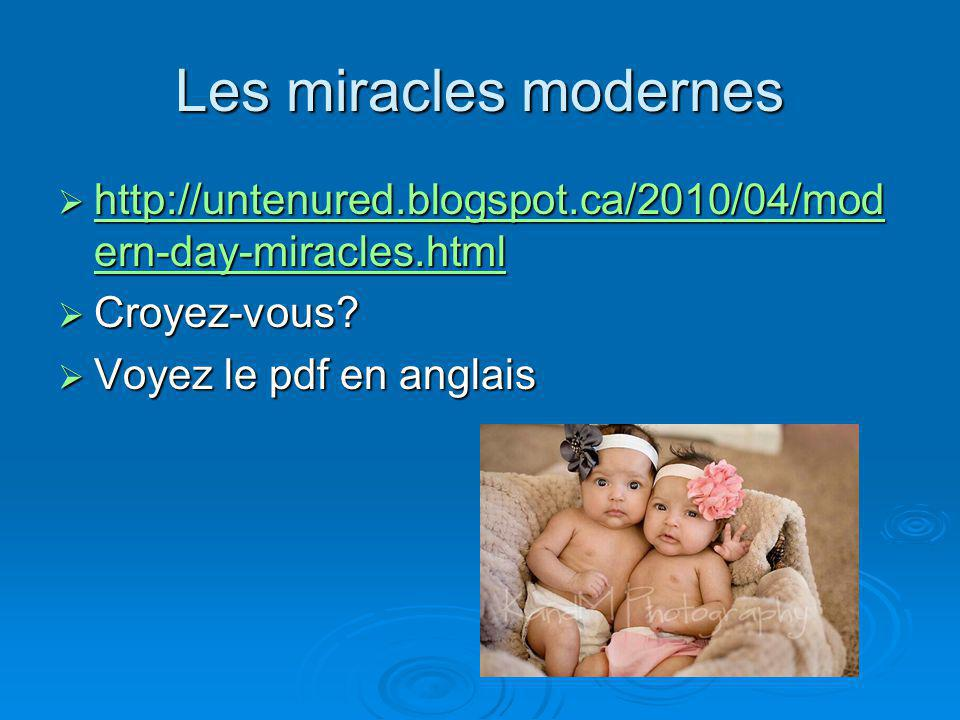 Les miracles modernes http://untenured.blogspot.ca/2010/04/modern-day-miracles.html.