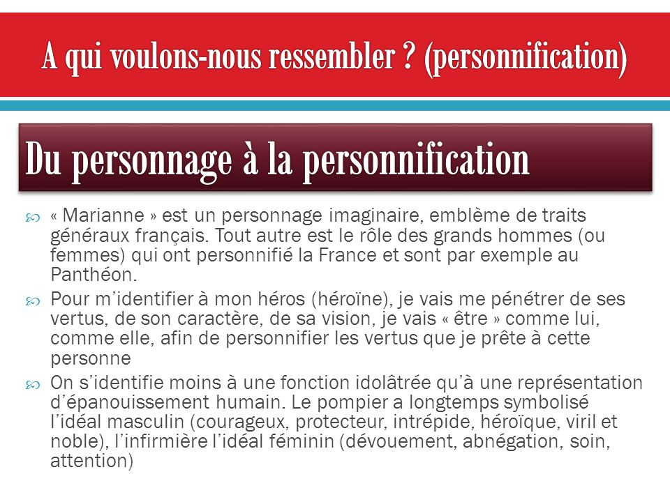 A qui voulons-nous ressembler (personnification)