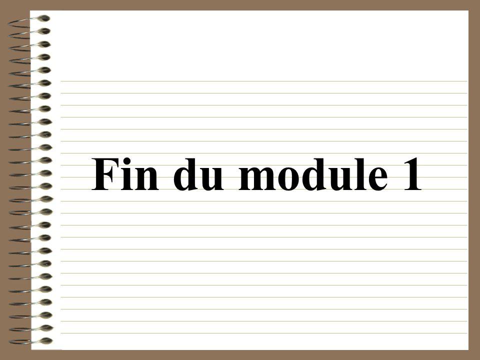 Fin du module 1