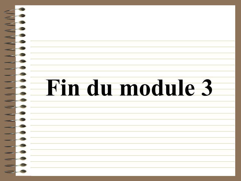 Fin du module 3
